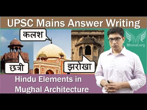 Hindu Elements in Mughal Architecture: UPSC Mains Answer Writing with Self-Assessment Benchmarks