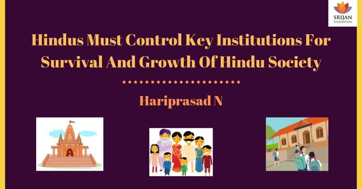 Hindus Must Control Key Institutions For Survival And Growth Of Hindu Society | Hariprasad N