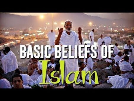 If You're A Muslim | Do You Know The Basic Beliefs of Islam! Do Check Out Now