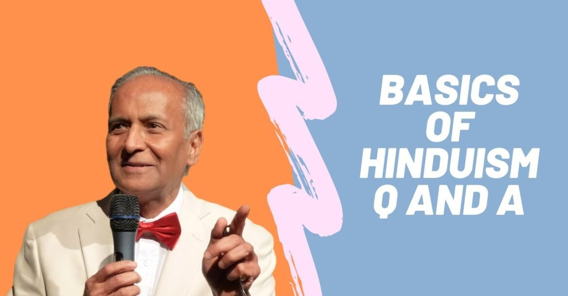 Q and A on the Basic of Hinduism Course - Module 6 with Hindu Academy - Jay Lakhani