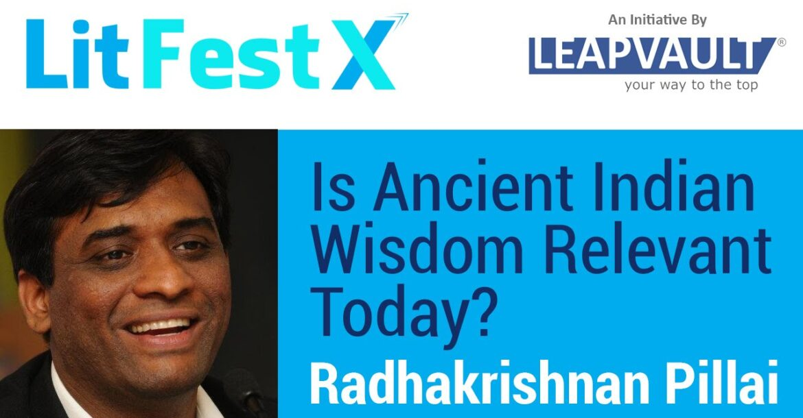 Radhakrishnan Pillai live Q&A: Is Ancient Indian Wisdom Relevant Today?