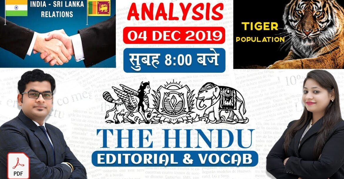 The Hindu Editorial Analysis | By Ankit Mahendras & Yashi Mahendras | 4 Dec 2019 | 8:00 AM