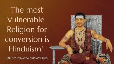 The most Vulnerable Religion for conversion is Hinduism! HDH Nithyananda