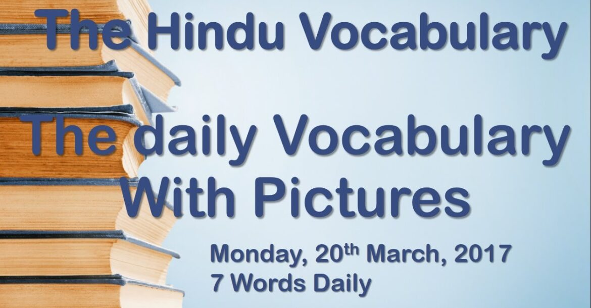 Vocabulary words from The Hindu newspaper with pictures 20th March 2017
