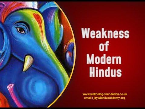 Weakness of Modern Hindus