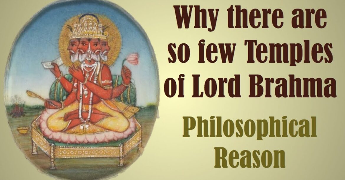 Why are there very few Brahma Temples