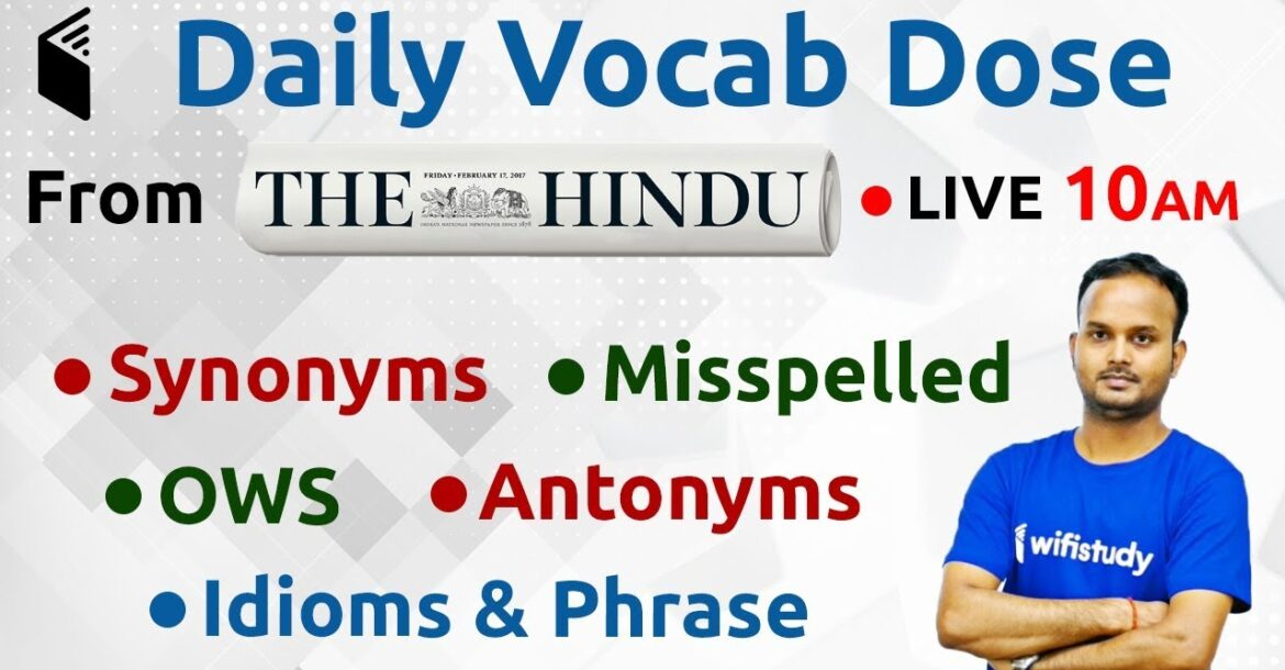 10:00 AM - The Hindu Vocab Dose by Sanjeev Sir | 15th July 2019 | Day #1