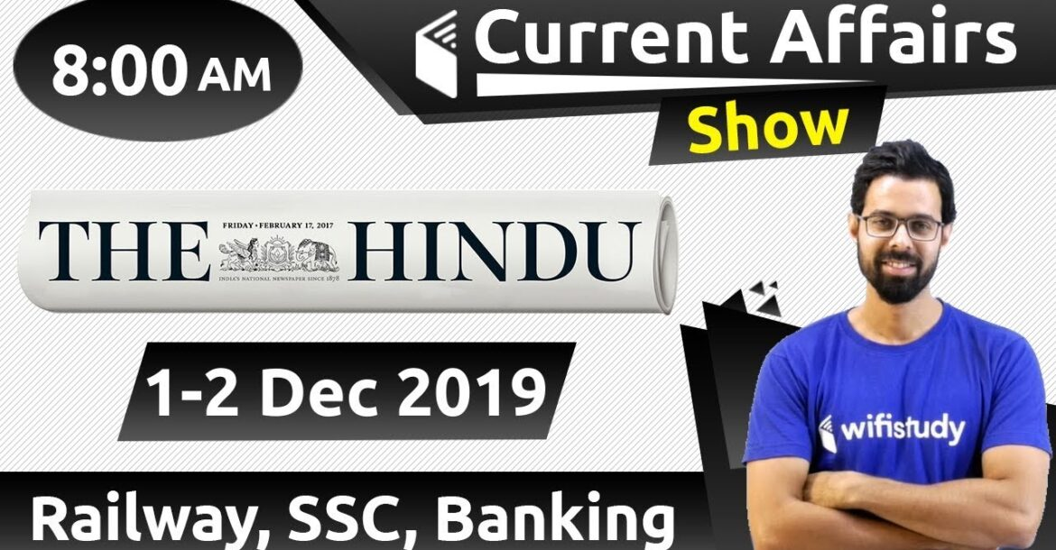 8:00 AM - Daily Current Affairs 1-2 Dec 2019 | UPSC, SSC, RBI, SBI, IBPS, Railway, NVS, Police