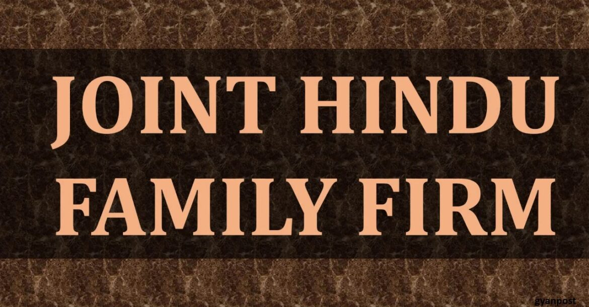 DIFFERENCE BETWEEN JOINT HINDU FAMILY AND JOINT STOCK COMPANY