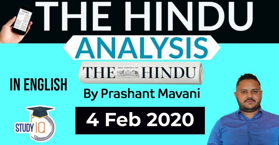 English 4 February 2020 - The Hindu Editorial News Paper Analysis [UPSC/SSC/IBPS] Current Affairs