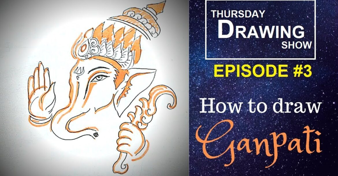 How to draw Ganesh easily| Elephant god | Thursday Drawing Show EPISODE 3