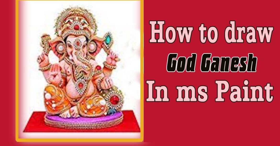 How to draw God Ganesh in ms paint