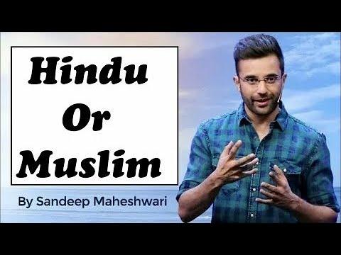 Msg to all |Hindu or Muslim| By Sandeep Maheshwari