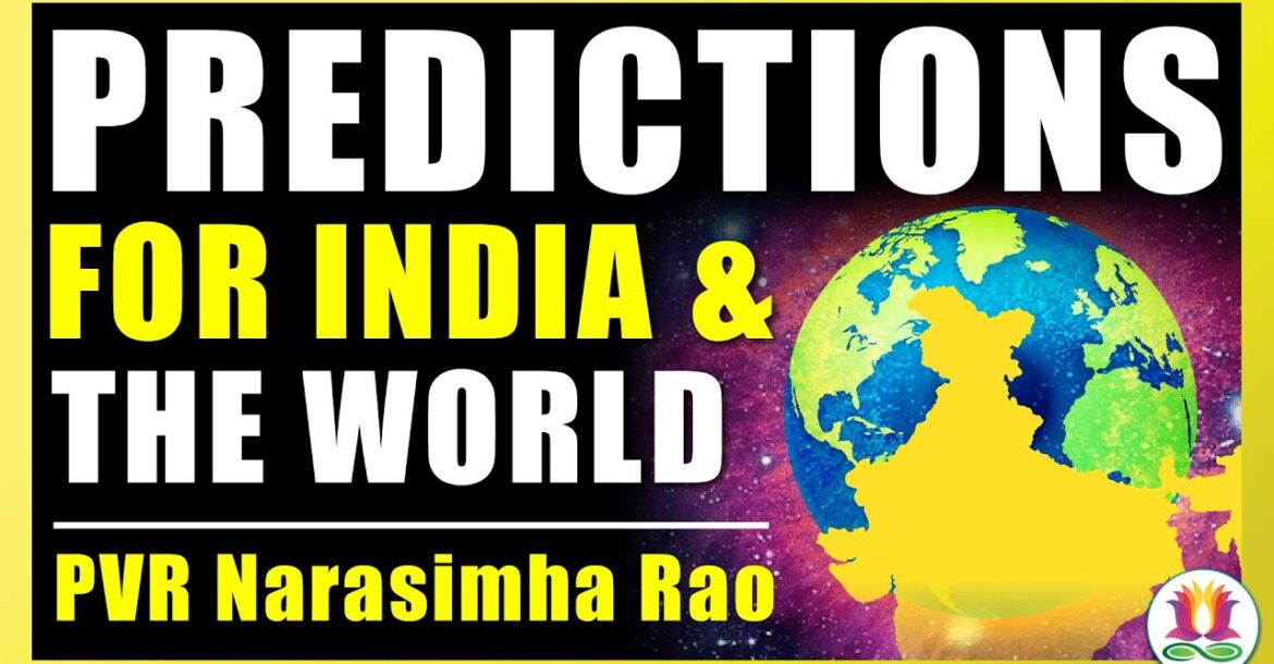 Predictions for India and the World