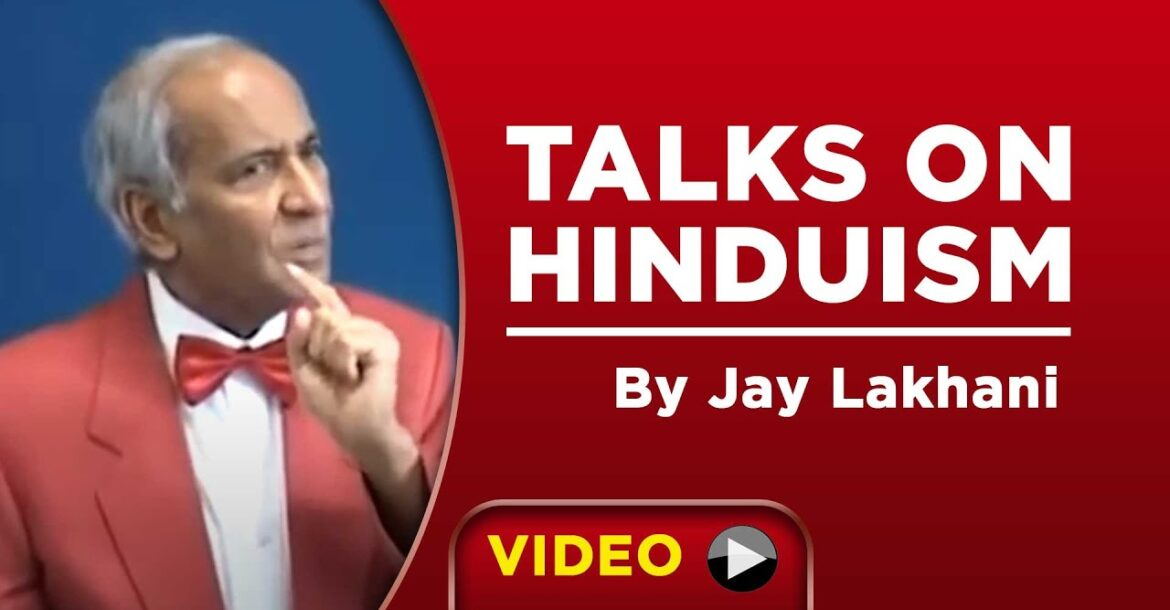 TALKS ON HINDUISM BY JAY LAKHANI- 07- 06- 2020