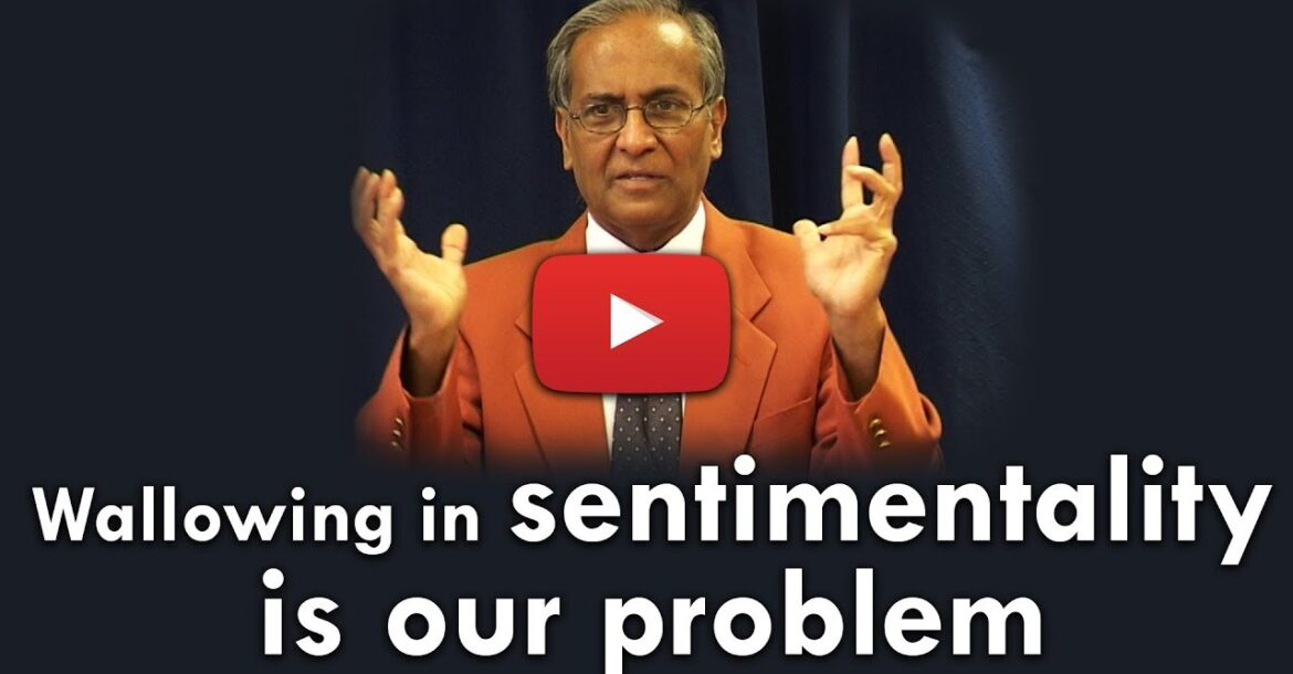 Wallowing in sentimentality is our problem | Jay Lakhani | Hindu Academy