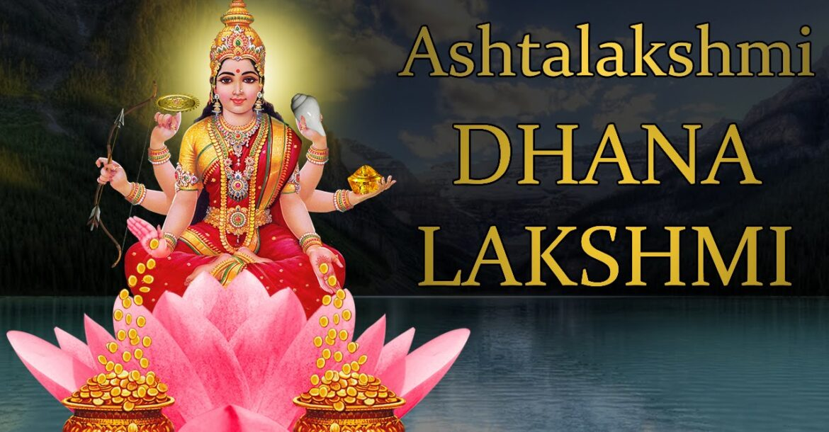Dhana Lakshmi Mantra Jaap 108 Repetitions ( Ashtalakshmi Eight Form )