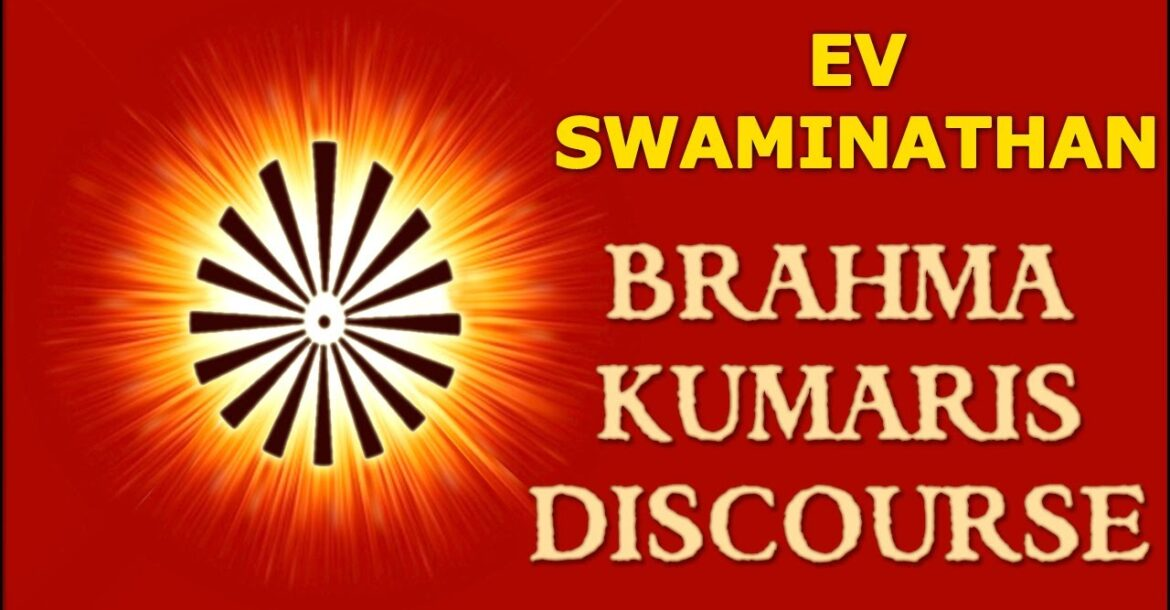 EV Swaminathan - Language Of The Mind - Building Memory - Brahma Kumaris Discourse