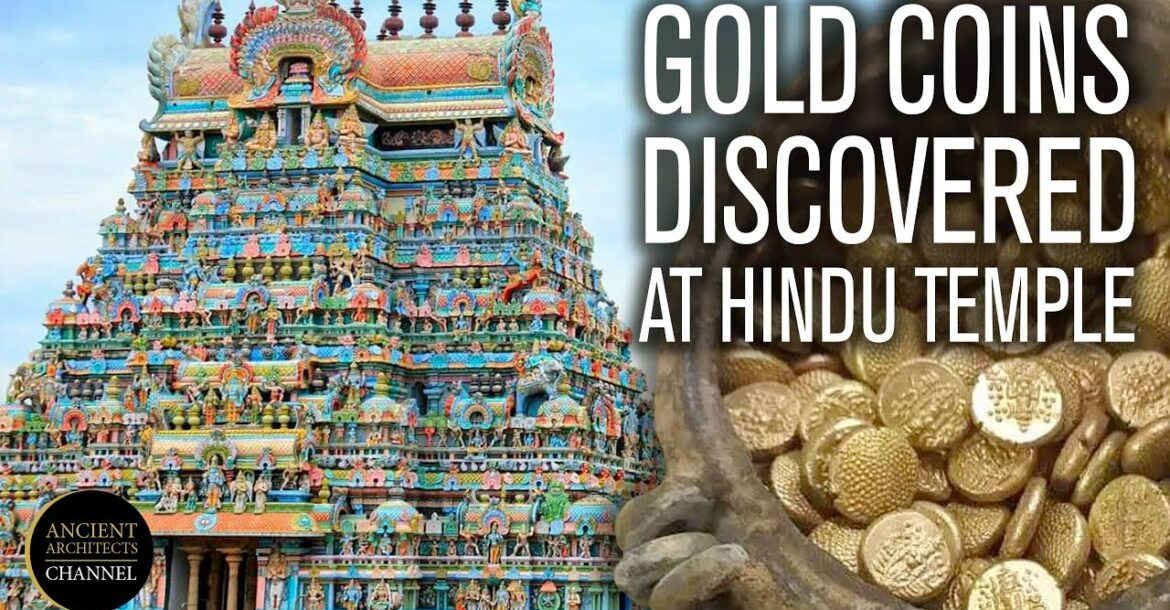 Gold Coin Hoard Discovered in Ancient Indian Hindu Temple | Ancient Architects