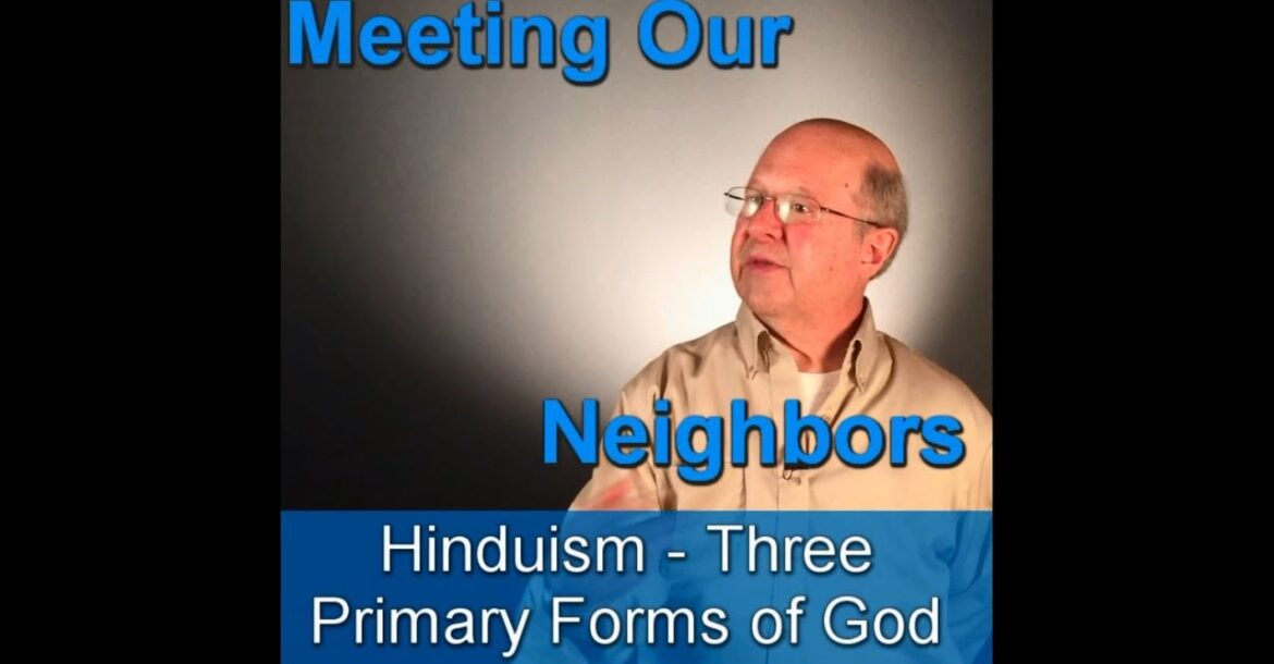 Hinduism   Three Forms of God