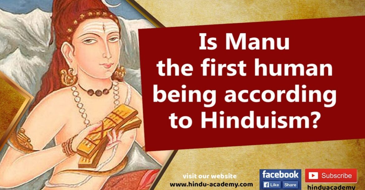 Is Manu the first human being according to Hinduism