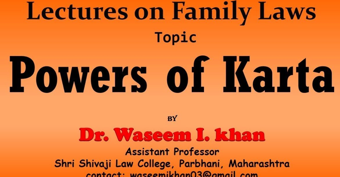 Karta of Hindu Joint Family Part 1 | Powers of Karta | Lectures on Family Law Part 1.