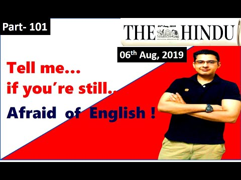 Learn English through Newspaper- The Hindu Editorial Today (A wrong way to end) 06 August 2019