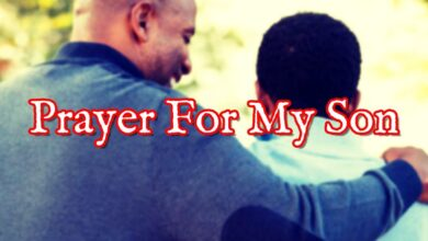 Prayer For My Son | Prayers For Your Son