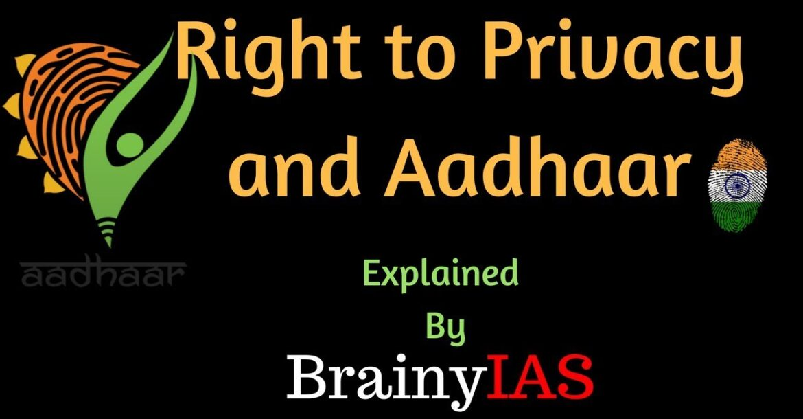Right to privacy and Aadhaar   The Hindu Editorial Decode