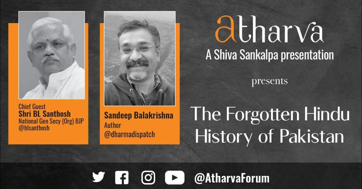 The Forgotten Hindu History of Pakistan — Sandeep Balakrishna