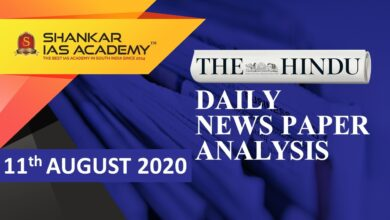 The Hindu Daily News Analysis || 11th August 2020 || UPSC Current Affairs || Prelims & Mains 2020 ||