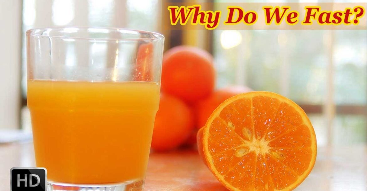 Why Do We Fast - What is Fasting - Scientific Reasons behind Hindu Traditions