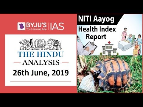 'The Hindu' Analysis for 26th June, 2019 (Current Affairs for UPSC/IAS)
