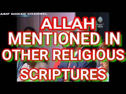 ALLAH MENTIONED IN OTHER RELIGIOUS SCRIPTURES ?