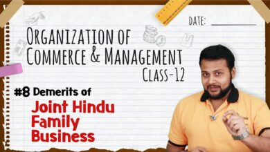 Demerits of Joint Hindu Family Business - Forms of Business Organization - Class 12 OCM