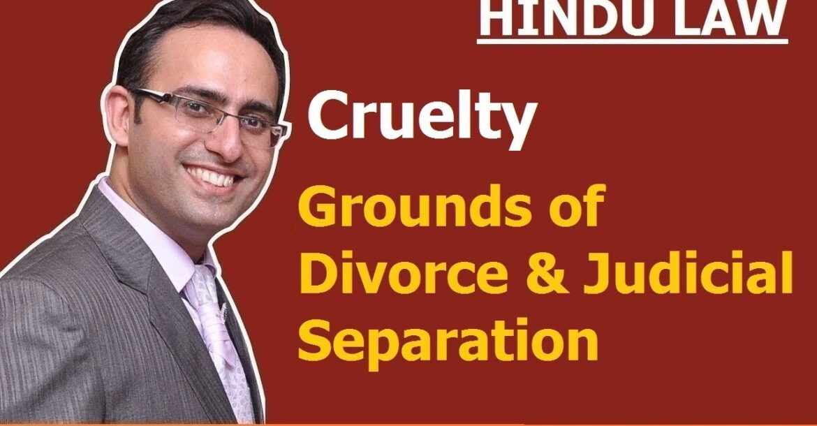 FAMILY LAW - HINDU LAW #18 || Cruelty || Grounds of Divorce and Judicial Separation (Video-3)