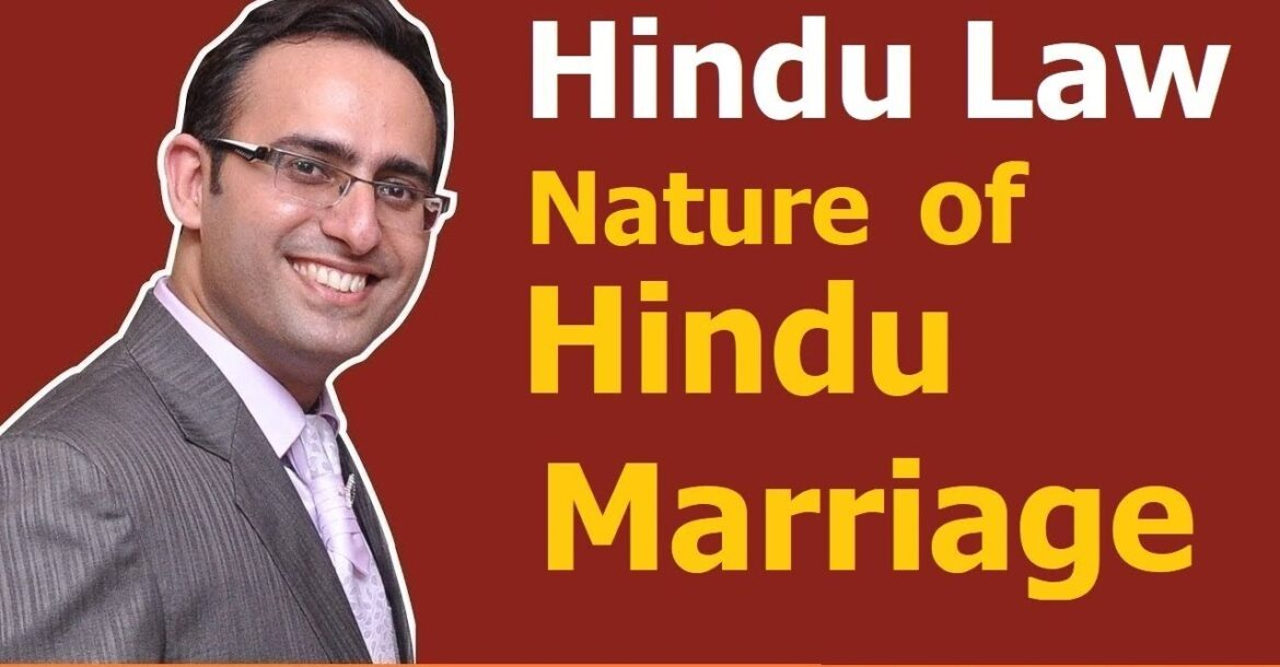 FAMILY LAW - HINDU LAW #2 || Hindu Marriage (Part-1) || Nature of Hindu Marriage