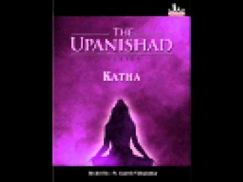 Sacred Chants - Katha Upanishd (Chapter One - Section One)