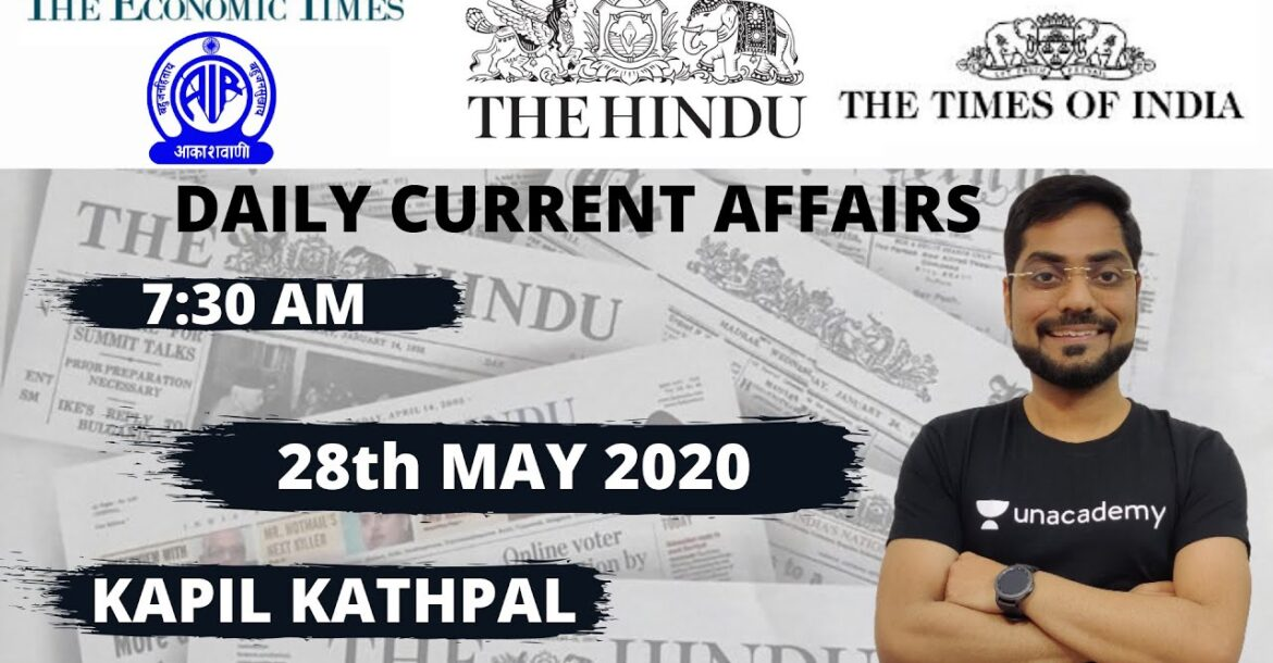 The Hindu Analysis- Daily Current Affairs (28th May 2020) by Kapil Kathpal