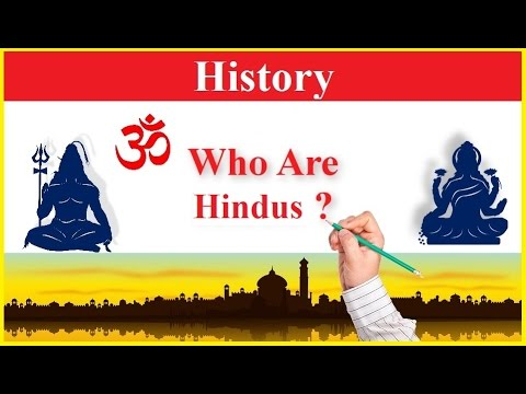 Who Are Hindus ? [ History ]