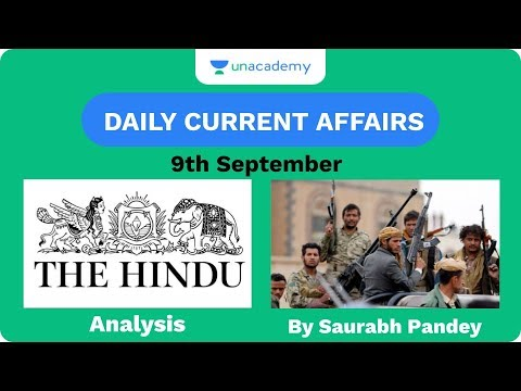 9th September - Daily Current Affairs - The Hindu Analysis for Mains And Prelims UPSC CSE 2020