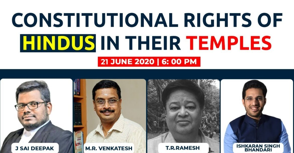 Constitutional Rights of Hindus in their Temples- J. Sai Deepak, MRV, TR Ramesh