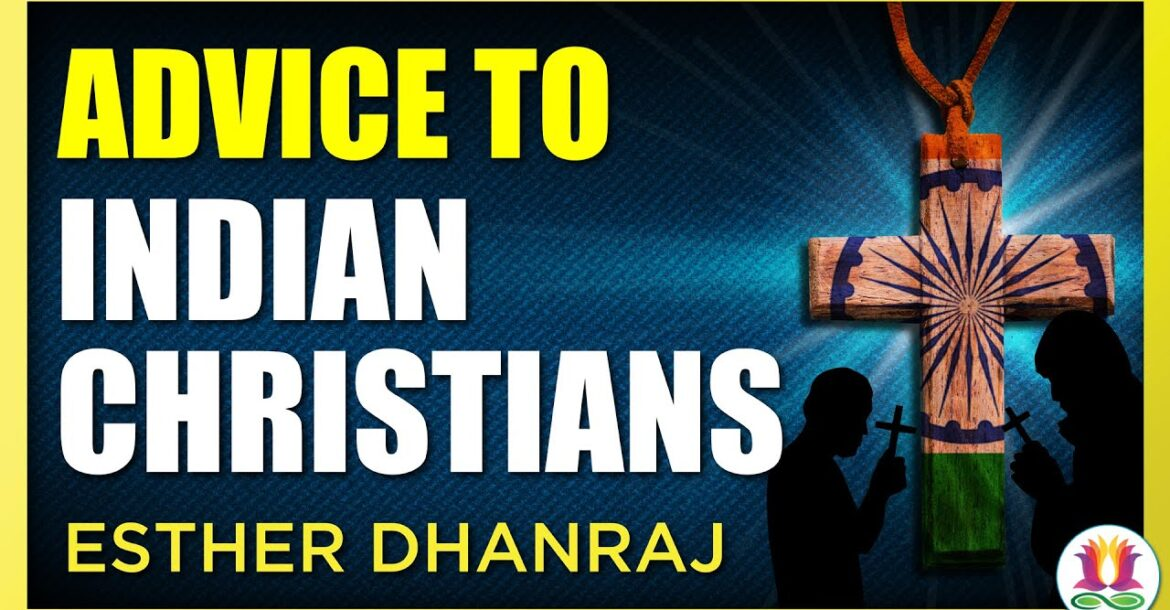 Ex-Christian's Advice to Indian Christians