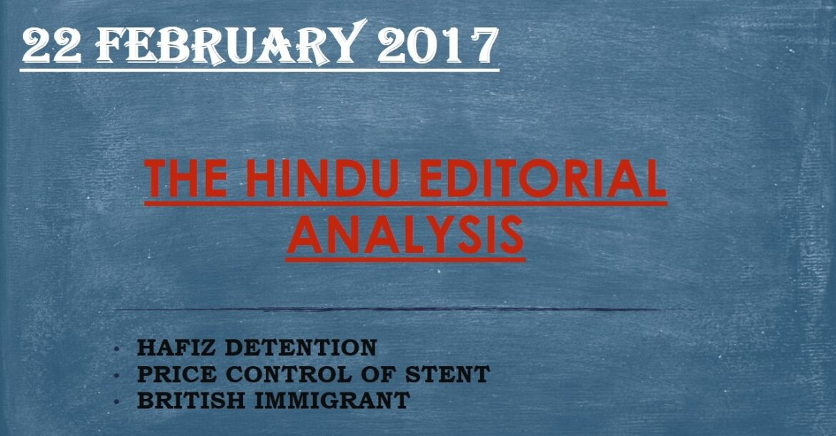 HINDI, 22 FEBRUARY 2017,  FULL THE HINDU NEWSPAPER EDITORIAL DISCUSSION