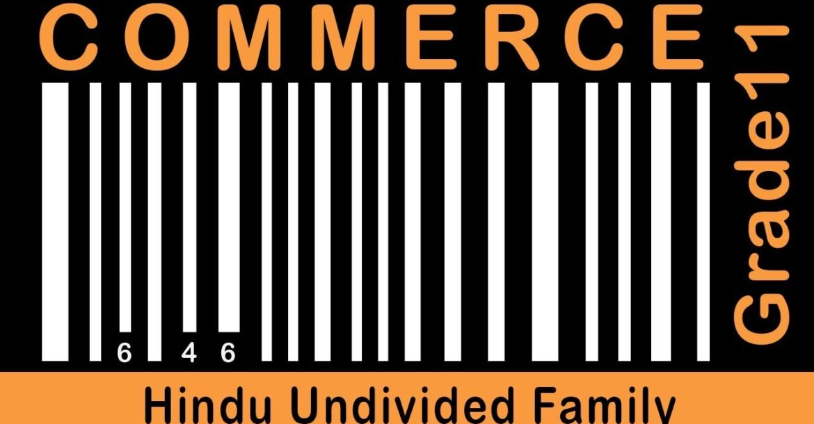 Commerce Grade 11 | Forms Of Business Organization | Hindu Undivided Family | Part 9