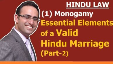 FAMILY LAW - HINDU LAW #4 || MONOGAMY || Essential Elements of valid Hindu Marriage (Part-2)
