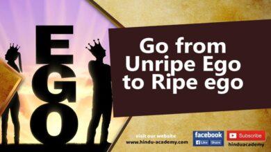 Go from Unripe Ego to Ripe ego