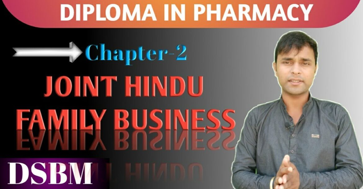 "Joint Hindu Family Business ""Chapter -2"" 