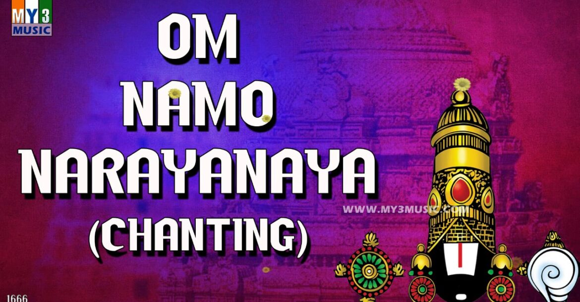 OM NAMO NARAYANAYA CHANTING | POPULAR CHANTINGS -1666