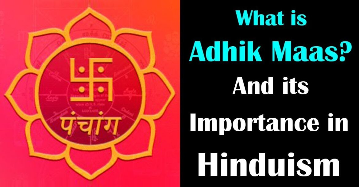 What is Adhik Maas? And its Importance in Hinduism | Extra month in Hindu calendar | Artha
